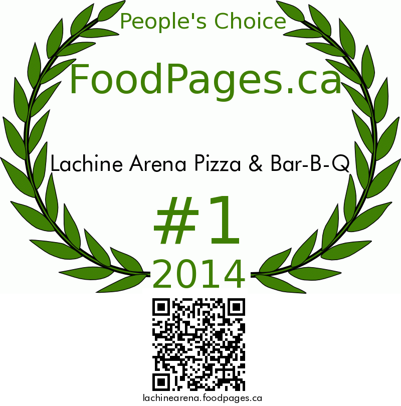 Lachine Arena Pizza & Bar-B-Q FoodPages.ca 2014 Award Winner