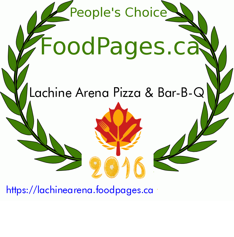 Lachine Arena Pizza & Bar-B-Q FoodPages.ca 2016 Award Winner